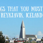 6 Things That You MUST DO in Reykjavik, Iceland