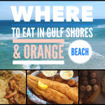 My Favorite Places to Eat in Gulf Shores and Orange Beach