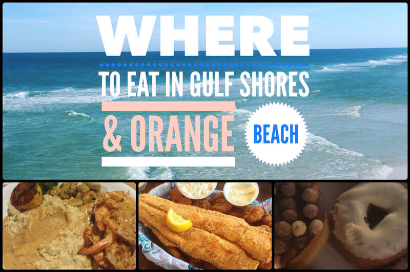 My Favorite Places To Eat In Gulf Ss And Orange Beach