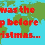 'Twas the trip before Christmas…